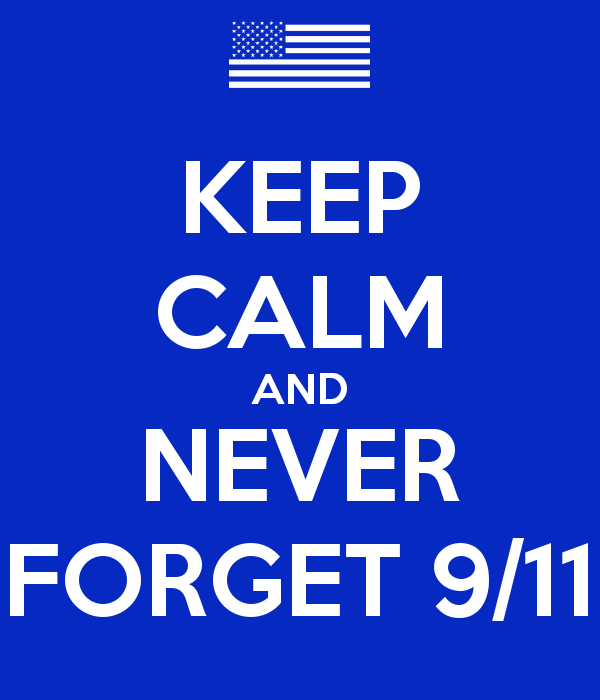 Keep-calm-and-never-forget-9-11-2